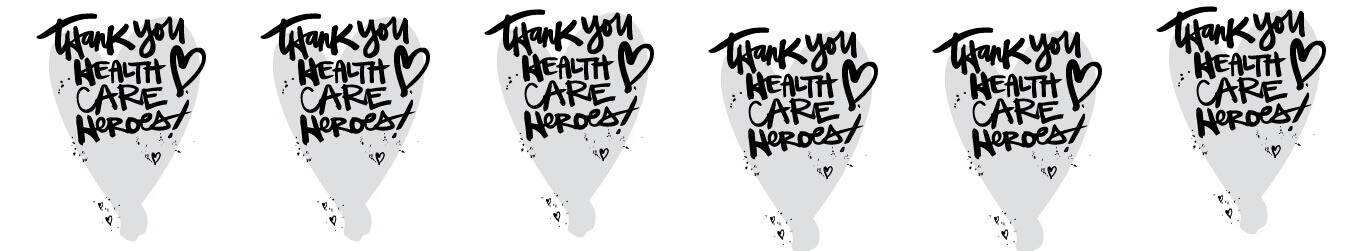 Grey and black thank you health care heroes text, repeated six times